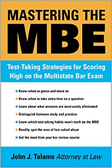 Mastering the MBE: Test Taking Strategies for Scoring High on the Multistate Bar Exam (Legal Survival Guides)