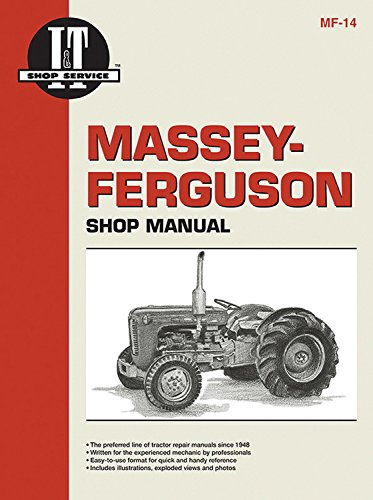 Massey-Ferguson Shop Manual Models TO35 TO35 Diesel F40+ (Mf-14)