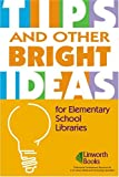 Tips and Other Bright Ideas, , 1586832115