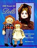 200 Years of Dolls, Dawn T. Herlocher, 0930625293