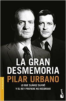 La Gran Desmemoria por Pilar Urbano epub