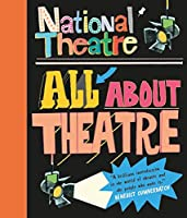 National Theatre: All About