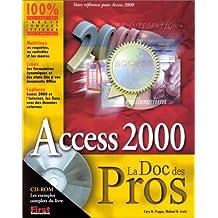 ACCESS 2000 LA DOC DES PROS