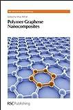 img - for Polymer-Graphene Nanocomposites: RSC (Nanoscience & Nanotechnology Series) book / textbook / text book