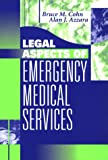 Legal Aspects of Emergency Medical Services, 1e