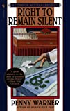 Right to Remain Silent, Penny Warner, 0553579622