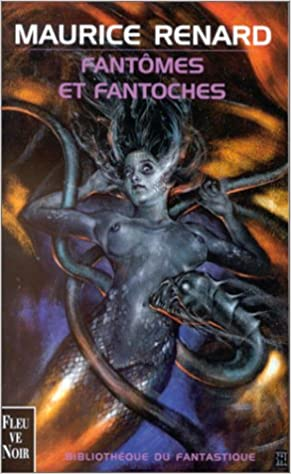 Fantômes et fantoches (French Edition)