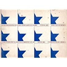 XXXIII Esposizione Biennale Internazionale d'Arte Venezia 1966: Stati Uniti d'America / XXXIII International Biennial Exhibition of Art Venice 1966: United States of America: Helen Frankenthaler, Ellsworth Kelly, Roy Lichtenstein, Jules Olitski.