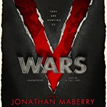 V Wars: A Chronicle of the Vampire Wars Audiobook by Jonathan Maberry, Nancy Holder, John Everson, Yvonne Navarro, Gregory Frost Narrated by Cassandra Campbell, Gabrielle de Cuir, Roxanne Hernadez, Arte Johnson, Stefan Rudnicki, Wil Wheaton