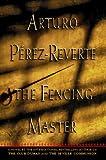 The Fencing Master, Arturo Pérez-Reverte, 0151001812