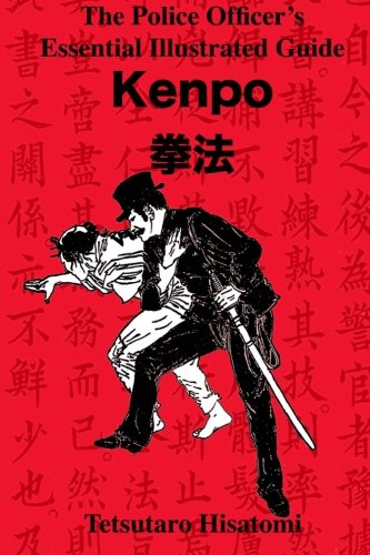 The Police Officers Essential Illustrated Guide Kenpo