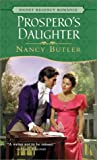 Prospero's Daughter, Nancy Butler, 0451209001