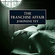 The Franchise Affair | Josephine Tey