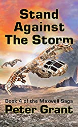 Stand Against The Storm (The Maxwell Saga Book 4) (English Edition)