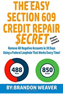 How to remove all negative items from your credit report do it the easy section 609 credit repair secret remove all negative accounts in 30 days using solutioingenieria Images