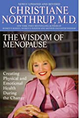 The Wisdom of Menopause: Creating Physical and Emotional Health and Healing During the Change, Revised Edition Paperback