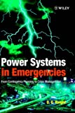 Power Systems in Emergencies