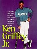 img - for Ken Griffey Jr. book / textbook / text book