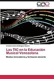 Las Tic en la Educación Musical Venezolan, Zeneida Jesica Rodríguez Suárez, 3846560146