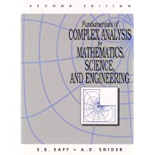 Fundamentals of Complex Analysis for Mathematics, Science And Engineering (2nd Edition)