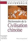 Dictionnaire de la civilisation chinoise