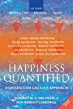 img - for Happiness Quantified: A Satisfaction Calculus Approach by Bernard van Praag (2008-03-01) book / textbook / text book