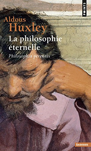 Philosophie 'Ternelle. Philosophia Perennis(la) (English and French Edition)