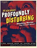 Profoundly Disturbing, Joe Bob Briggs, 0789308444