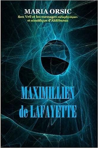 Téléchargement Maria Orsic. Son Vril Et Les Messages Metaphysiques Et Scientifiques D'Aldebaran pdf ebook