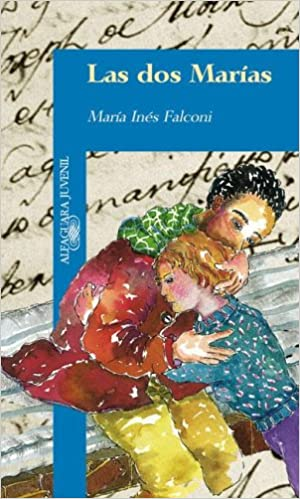Las DOS Marias (Spanish Edition): Maria Ines Falconi: 9789870400646: Amazon.com: Books