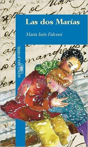 Las DOS Marias (Spanish Edition): Maria Ines Falconi: 9789870400646: Amazon.com: Books