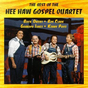 The Best of the Hee Haw Gospel Quartet by Ranwood Records