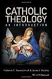 Catholic Theology 1st Edition