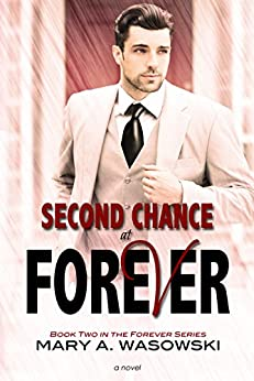 Second Chance at Forever (Forever Series Book 2) by [Wasowski, Mary]