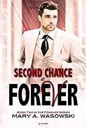 Second Chance at Forever (Forever Series Book 2)
