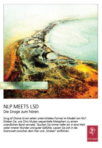 NLP meets LSD - Die Droge zum hören