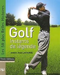 Golf : Instants de légende