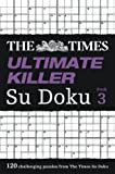 The Times Ultimate Killer Su Doku Book 3