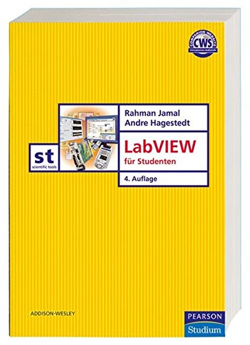 LabVIEW für Studenten (Pearson Studium - Scientific Tools)