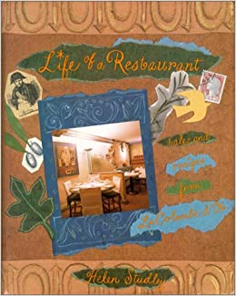 Life Of A Restaurant Tales And Recipes From La Colombe D Or
