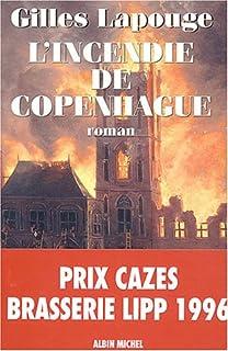 L'incendie de Copenhague : roman