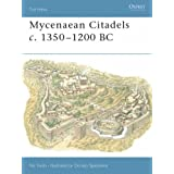 Mycenaean Citadels C. 1350-1200 BC (Fortress) by Nic Fields (Illustrated, 30 Jul 2004) Paperback