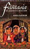 In this stunning novel, Assia Djebar intertwines the history of her native Algeria with episodes from the life of a young girl in a story stretching from the French conquest in 1830 to the War of Liberation of the 1950s. The girl, growing up in the o...