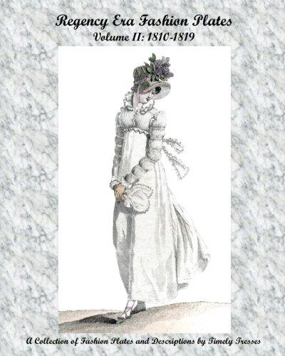Regency Era Fashion Plates: (1812 Era Costumes)