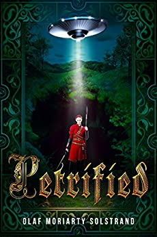 Petrified (English Edition) de [Solstrand, Olaf Moriarty]