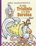 El Niño Triclinio y la Bella Dorotea, Vivian French, 9681685598