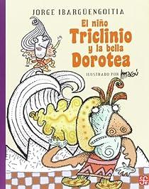 El Niño triclinio y la bella Dorotea par Ibargüengoitia