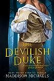 The Devilish Duke (Saints & Scoundrels Book 1)