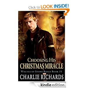 Choosing His Christmas Miracle (Wolves of Stone Ridge) Charlie Richards