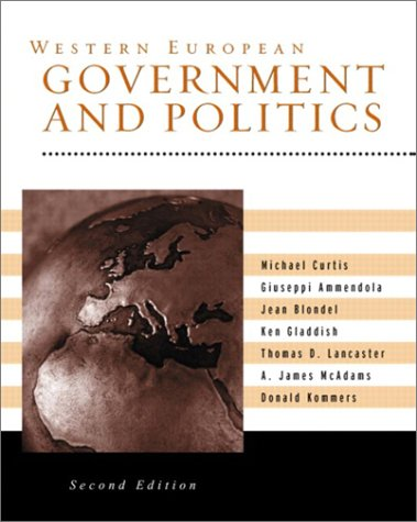 Western European Government and Politics (2nd Edition)